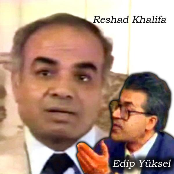 012-012-reshad-khalifa-edip-yuksel